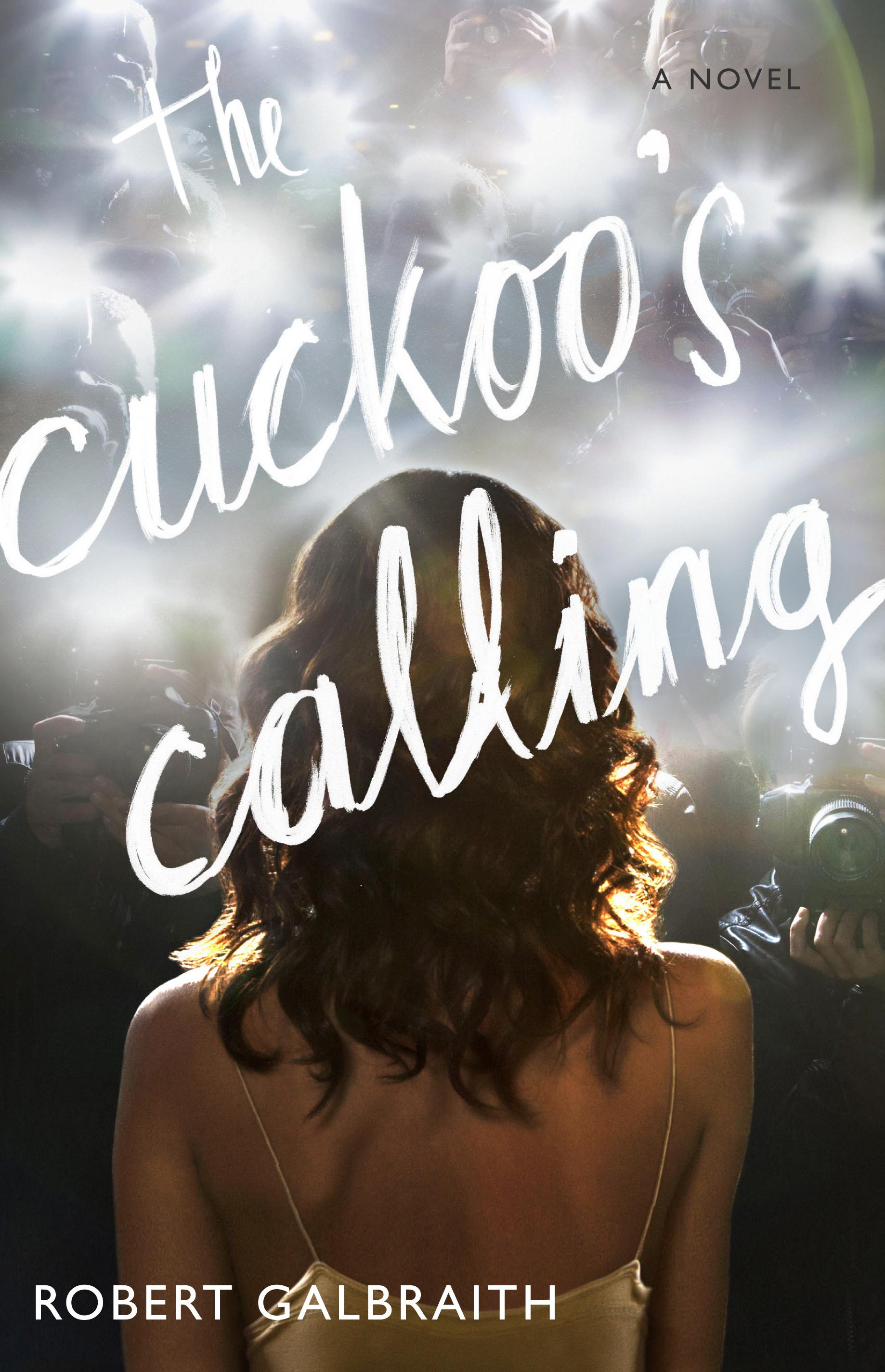 Cover art for Robert Galbraith (aka J K Rowling)'s novel: The Cuckoo's Calling